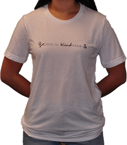Believe in Kindness White Tee