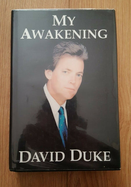 David Duke Signed Copy My Awakening