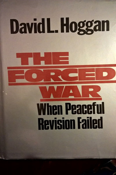 The Forced War When Peaceful Revision Failed