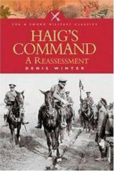 Haig's Command: A Reassessment - Konig Books