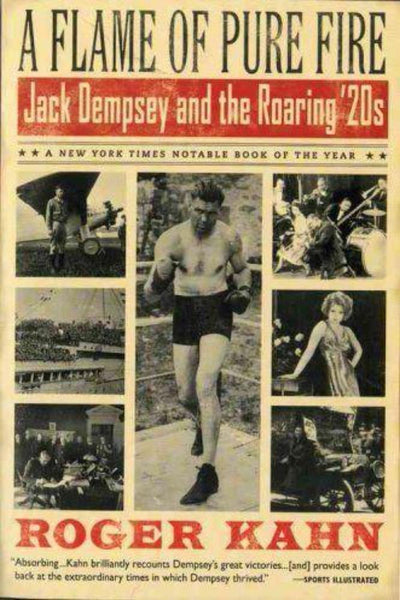 A Flame of Pure Fire Jack Dempsey and the Roaring '20s