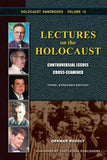 Lectures on the Holocaust: Controversial Issues Cross-Examined - Konig Books