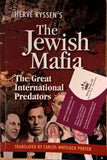The Jewish Mafia by Hervé Ryssen Translated by Carlos Porter - Konig Books