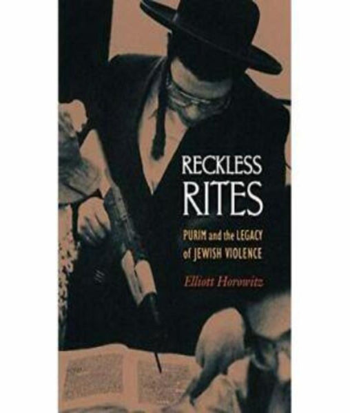 Reckless Rites Elliot Horowitz