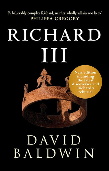 Richard III by David Baldwin