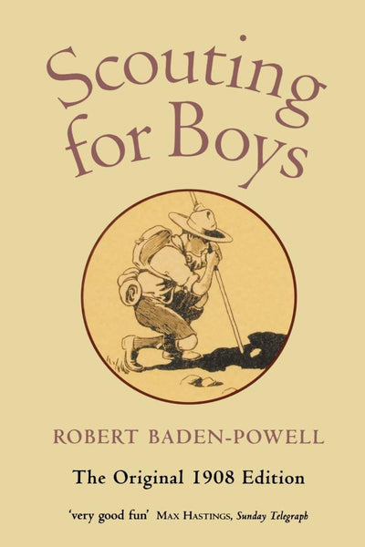 Scouting For Boys: Handbook for Instruction in Good Citizenship - Konig Books