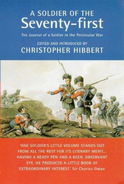 A Soldier of the Seventy-First - Memoir of the Peninsular War