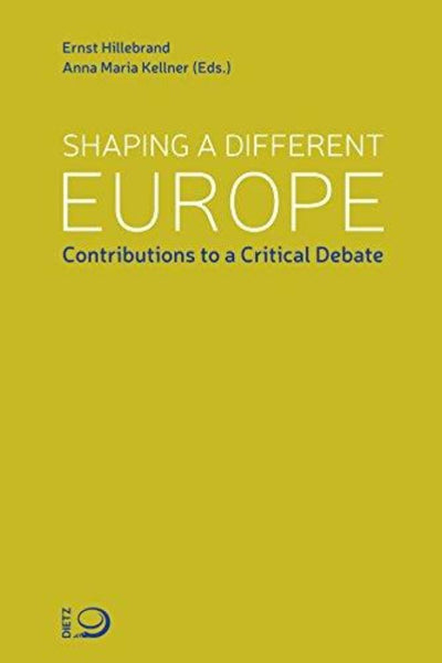 Shaping A Different Europe: Contributions To A Critical Debate - Konig Books
