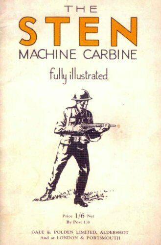 Sten Machine Carbine Fully Illustrated by Gale & Polden Ltd Aldershot - Konig Books