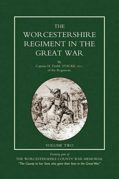 Copy of Worcestershire Regiment in the Great War Vol 2