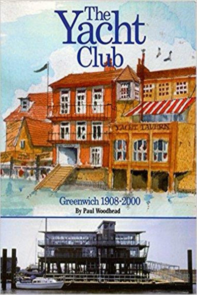 The Yacht Club Greenwich 1908-2000 - Konig Books