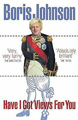 Boris Johnson: Have I Got Views For You - Konig Books
