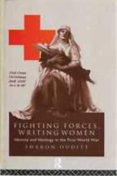 Fighting Forces: Identity and Ideology in the First World War - Konig Books