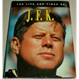 J.F.K. The Life and Times of - Konig Books