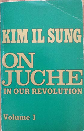 On Juche In Our Revolution Vol 1 Kim Il Sung 1966 - Konig Books