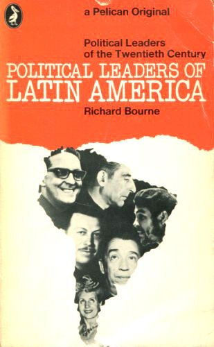 Political Leaders of Latin America (Political Leaders of the Twentieth Century)