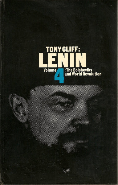 Lenin: The Bolsheviks and World Communism Revolution v. 4