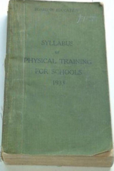 Syllabus of Physical Training for Schools 1933 - Konig Books