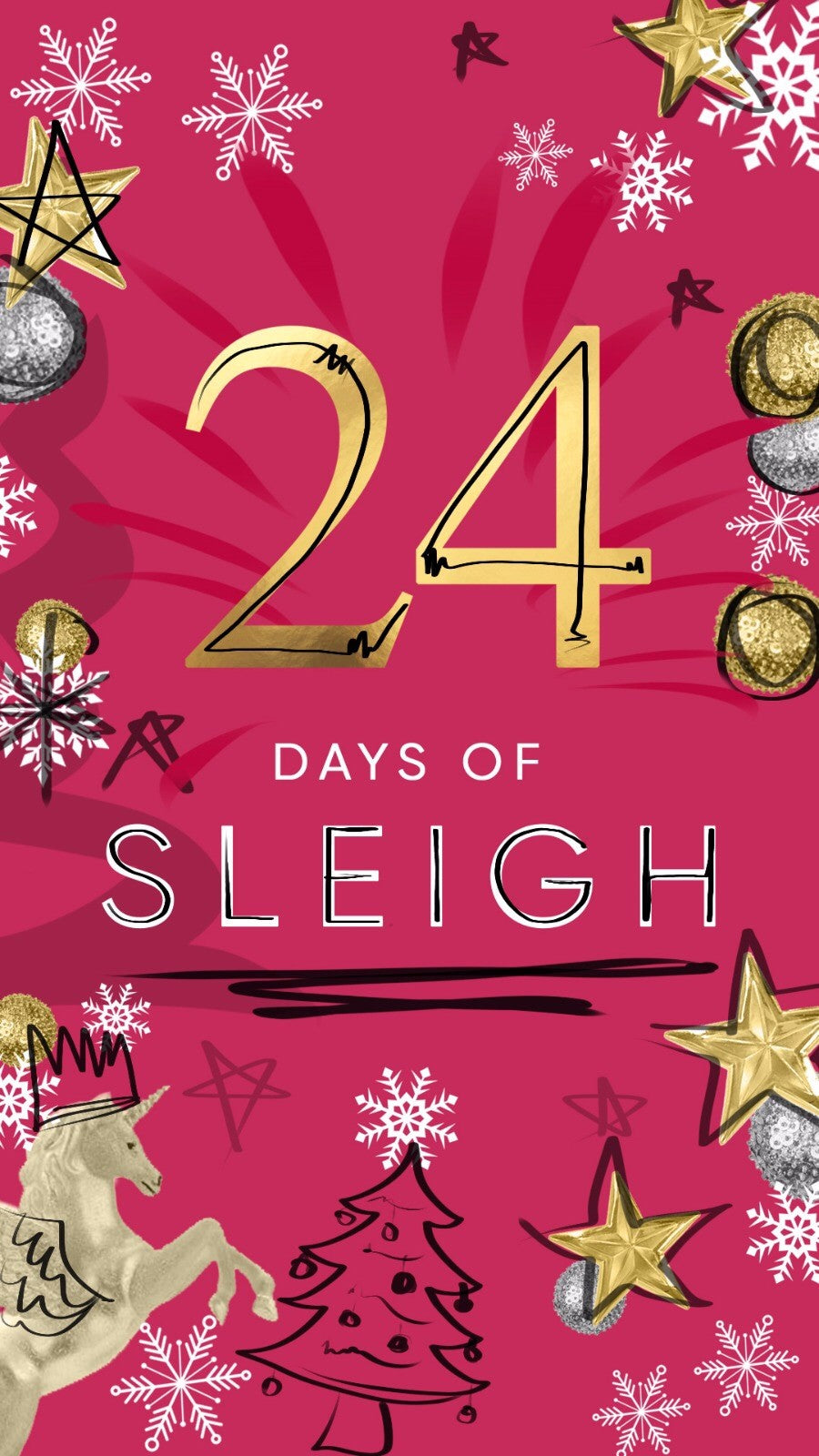 24 DAYS OF SLEIGH