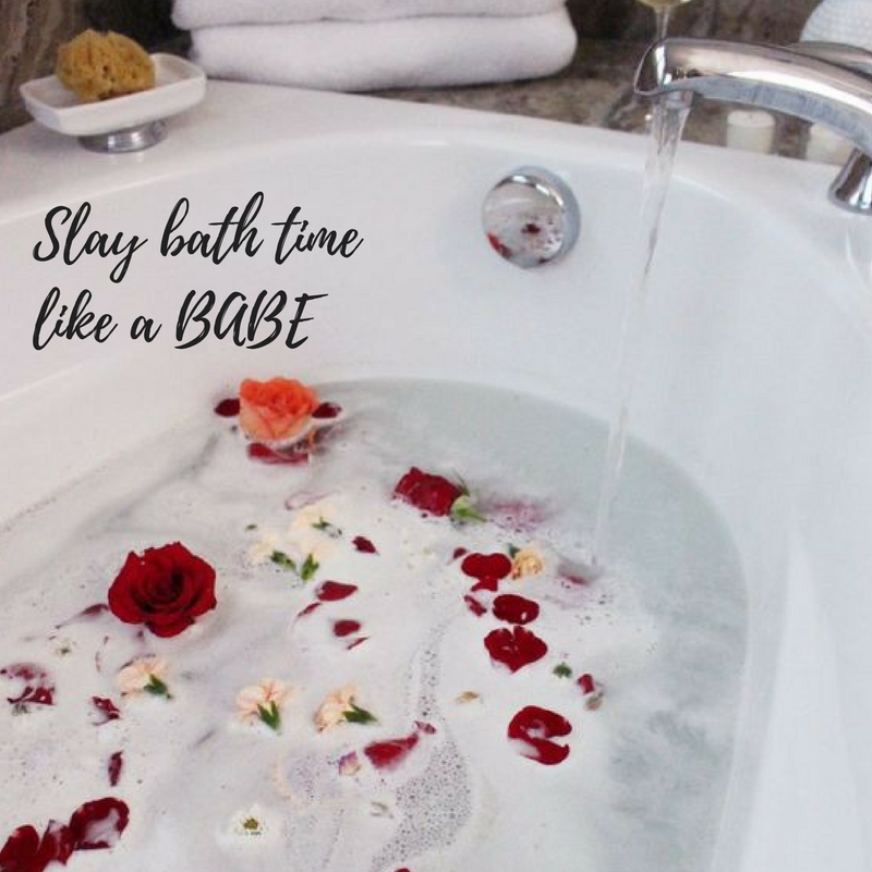 SLAY Bath Time like a BABE