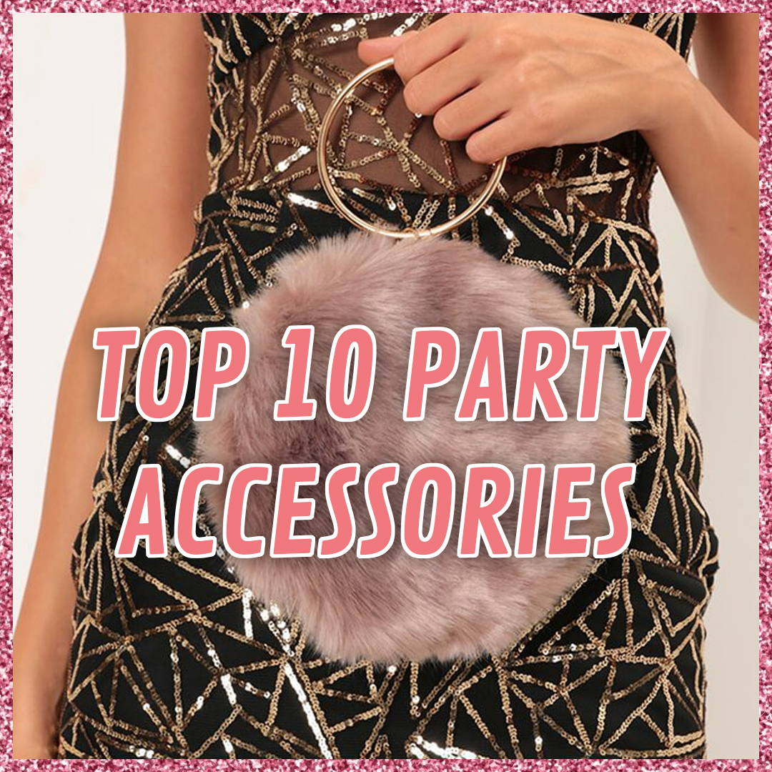 Top 10 Party Accessories