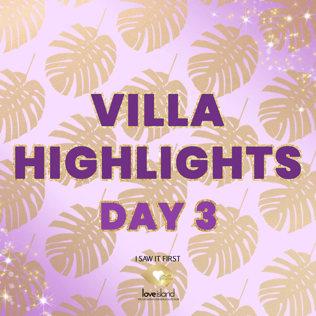 Villa Highlights: Day 3