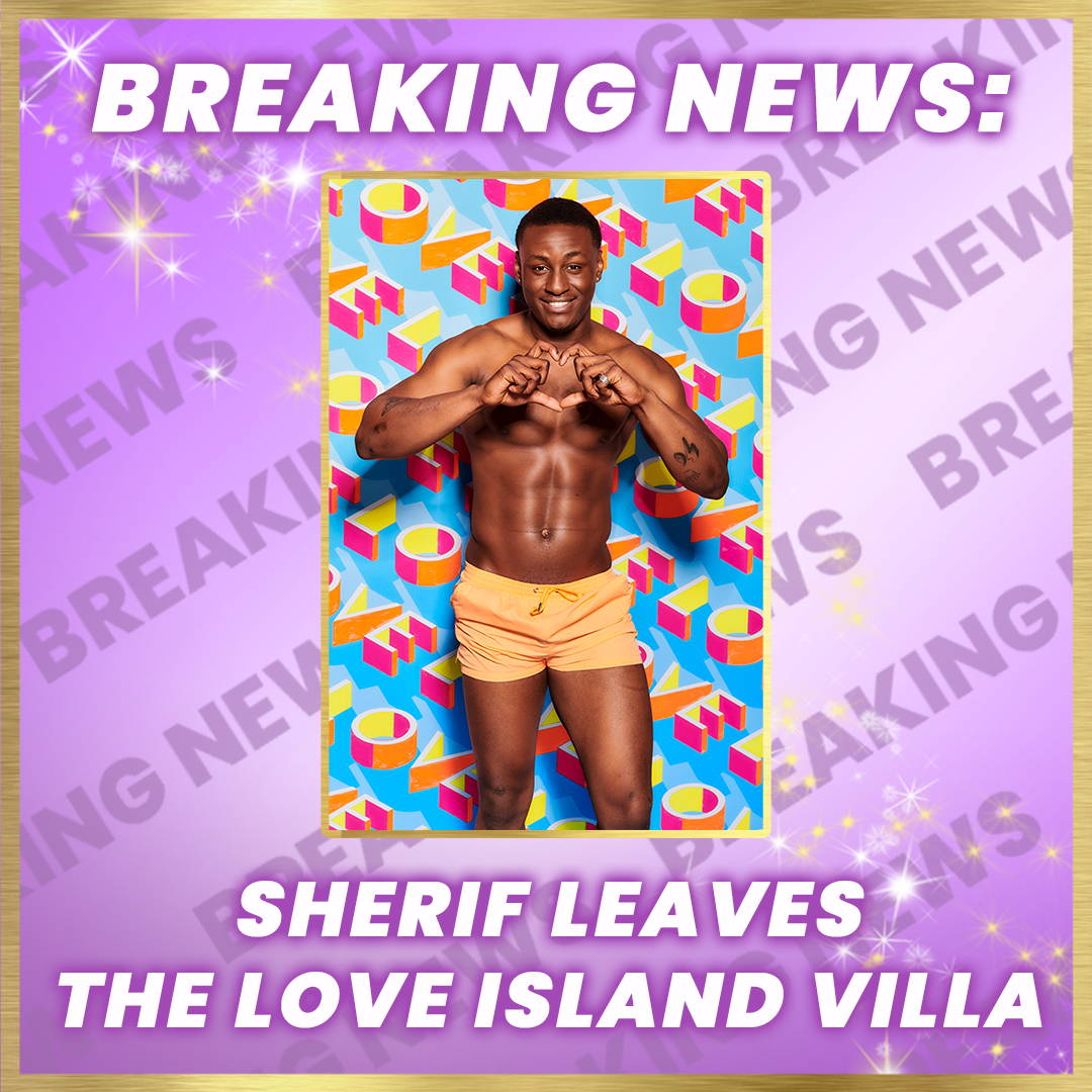 d3342fb15ef5 Sherif Leaves The Love Island Villa – I SAW IT FIRST