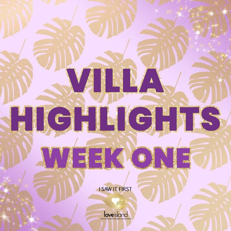 Villa Highlights: Week One