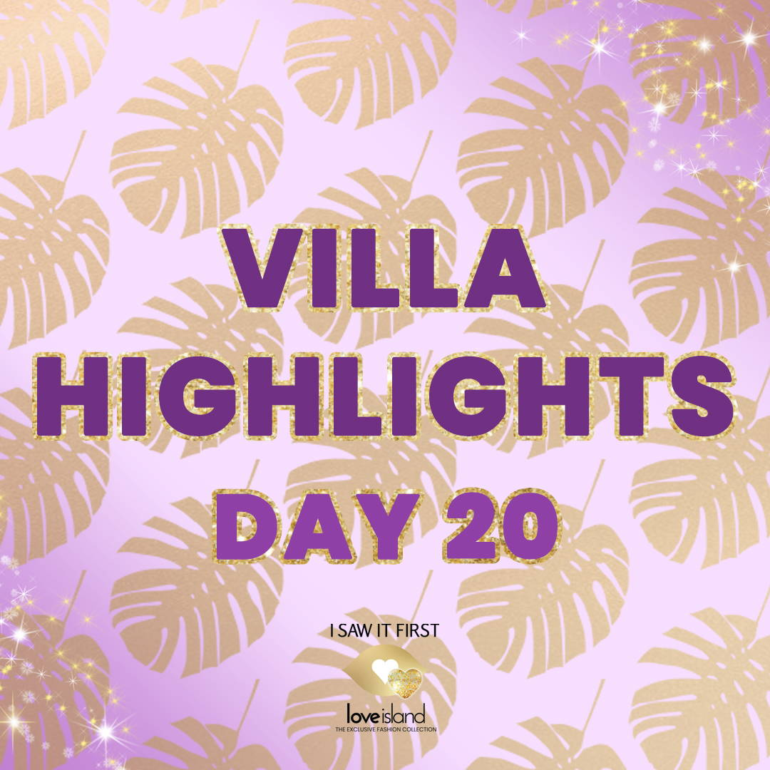 Villa Highlights: Day 20