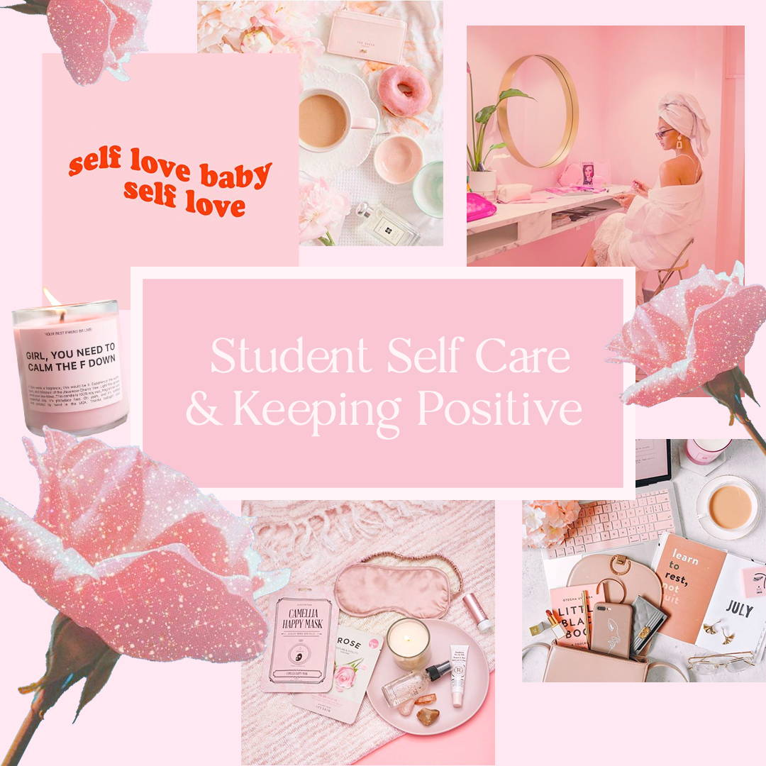 Student Self Care & Keeping Positive
