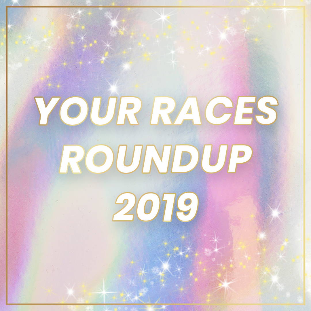 Races Round Up 2019