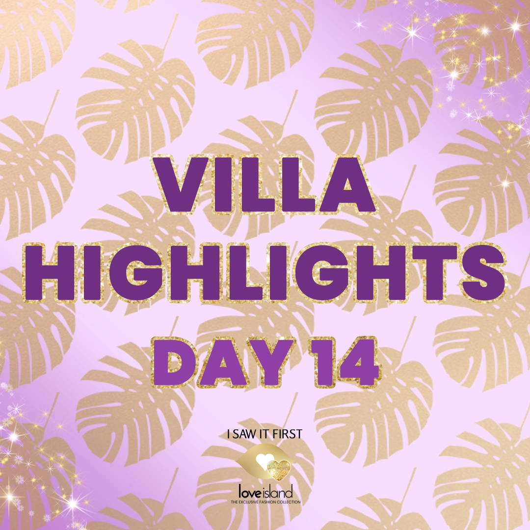 Villa Highlights: Day 14