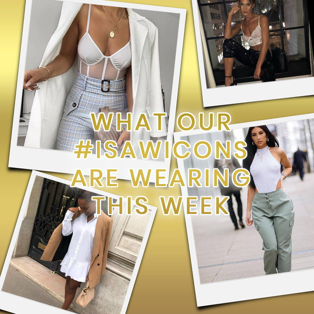 What Our #ISAWicons Are Wearing This Week