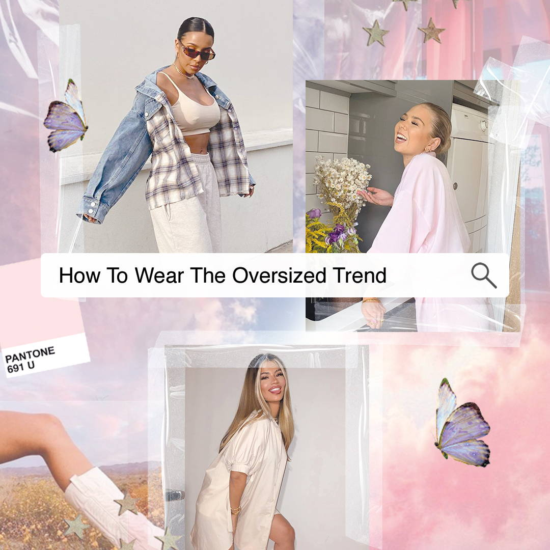 How To Wear The Oversized Trend