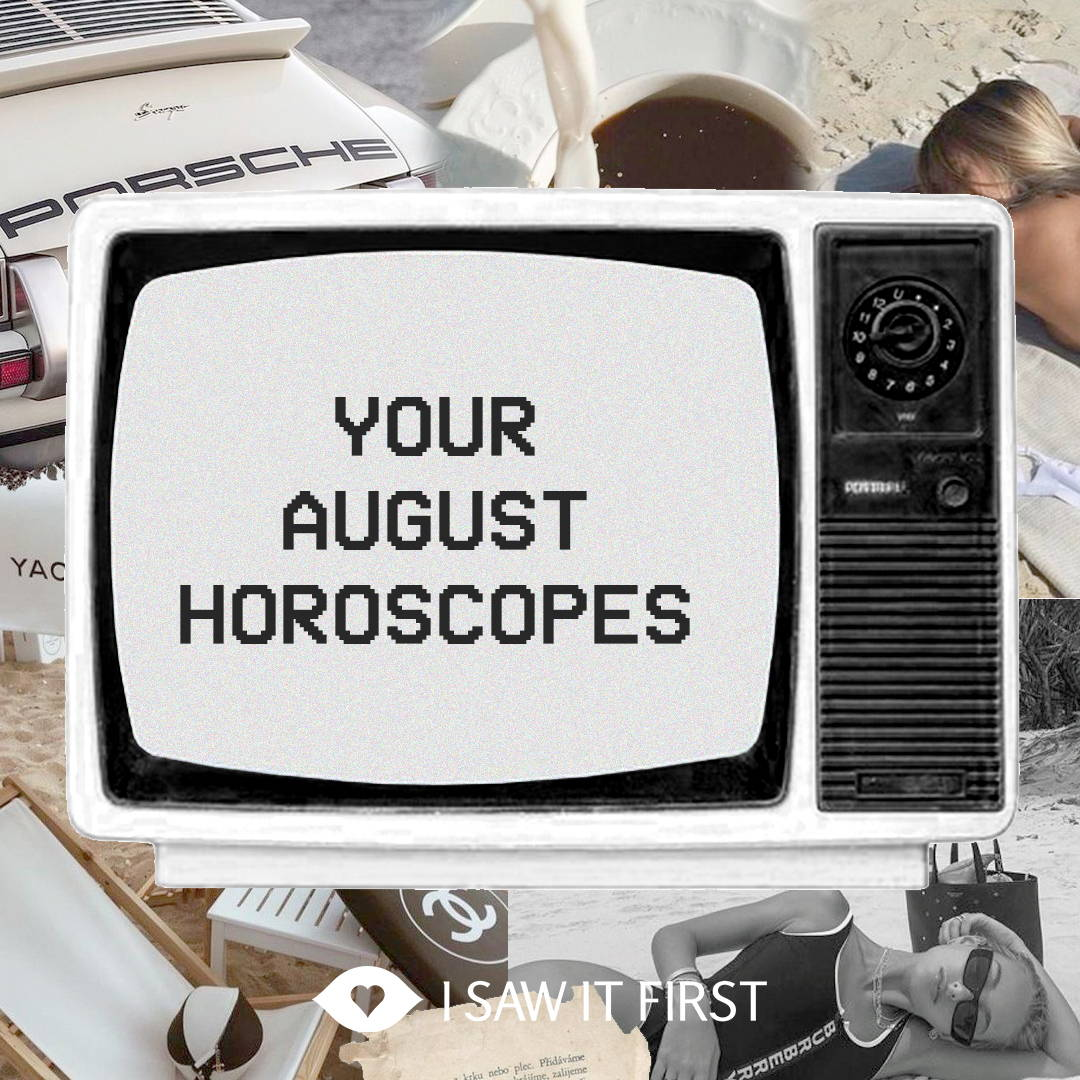 August Horoscopes