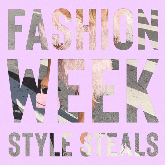 Fashion week style steals.