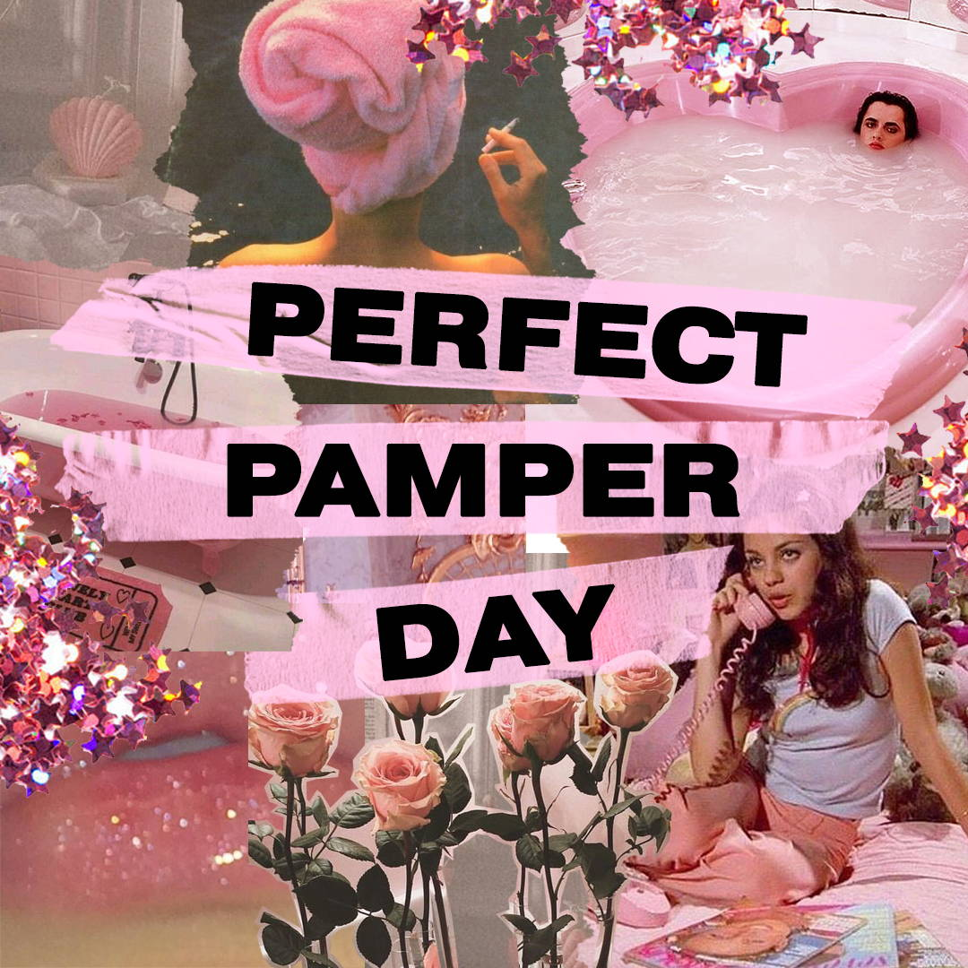 Perfect Pamper day