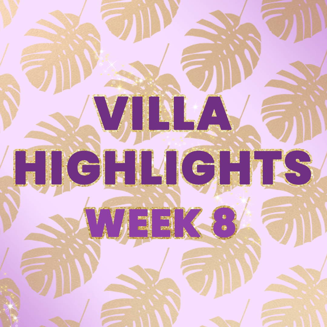 VILLA HIGHLIGHTS: EVE OF THE FINAL
