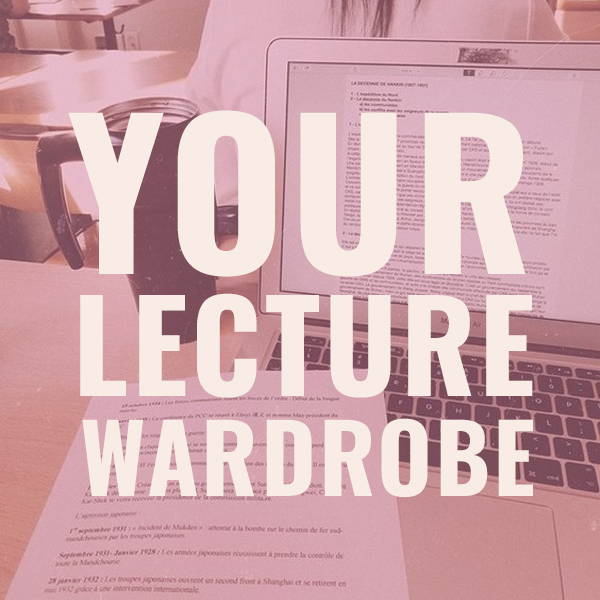Your Lecture Wardrobe