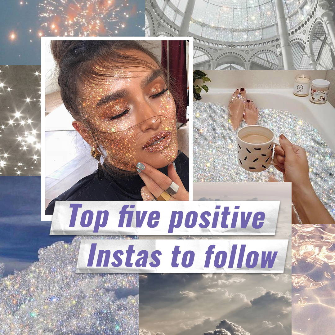 5 Positive Insta Accounts to Follow!