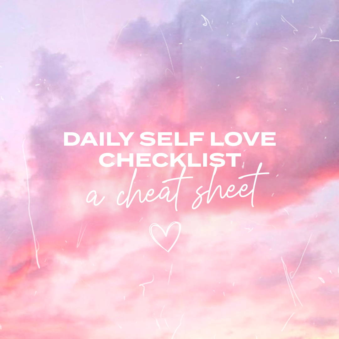 Daily Self Love Checklist