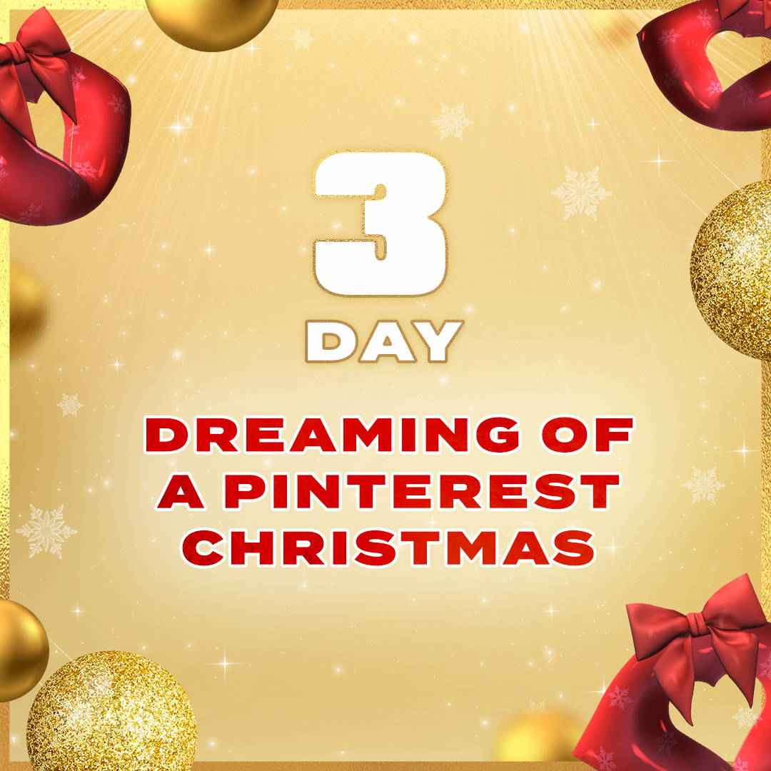 Day 3: I'm Dreaming of a Pinterest Christmas