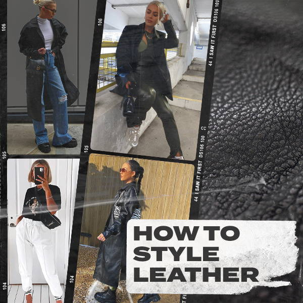 How To Style Leather