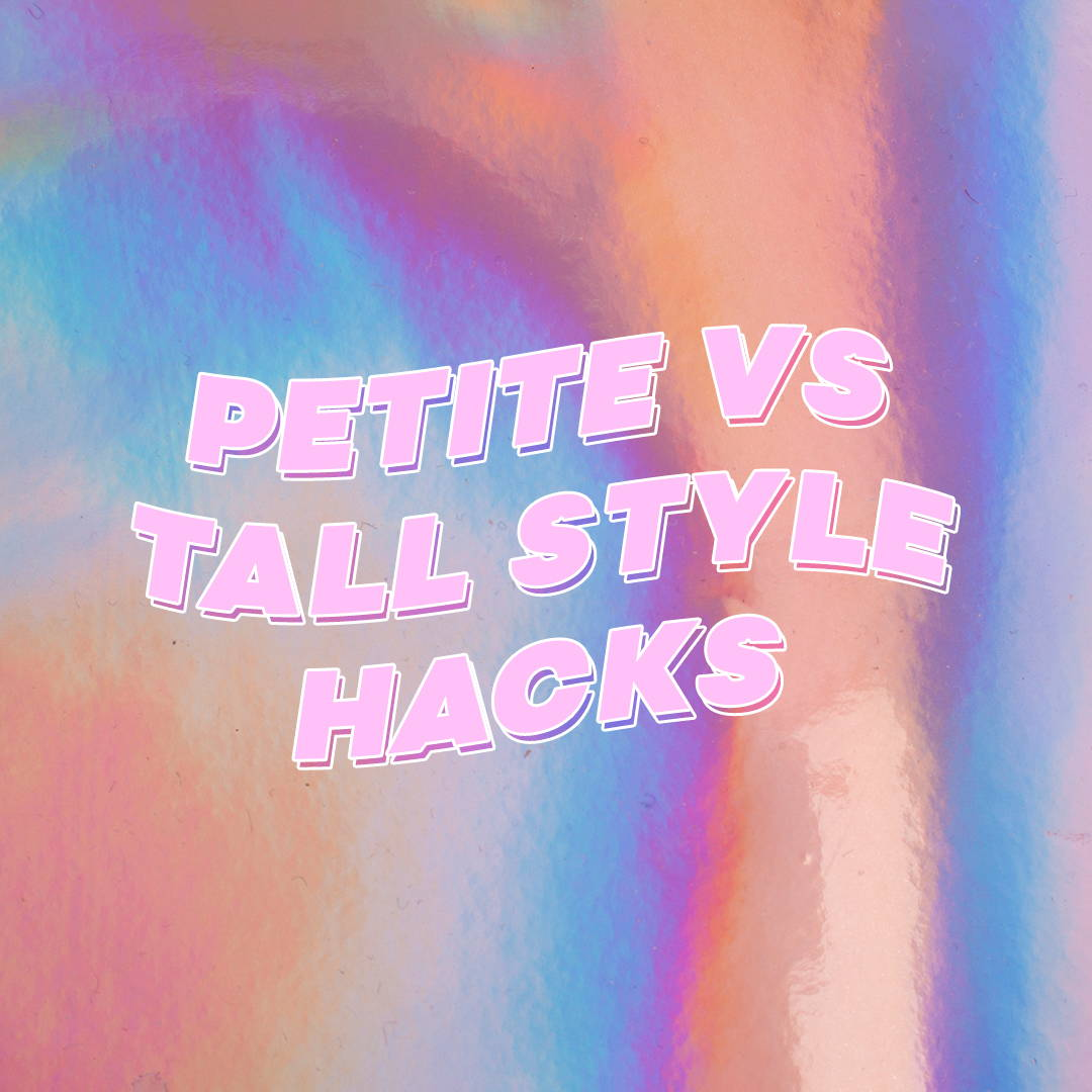 Petite vs Tall - I Heard It First Hacks!