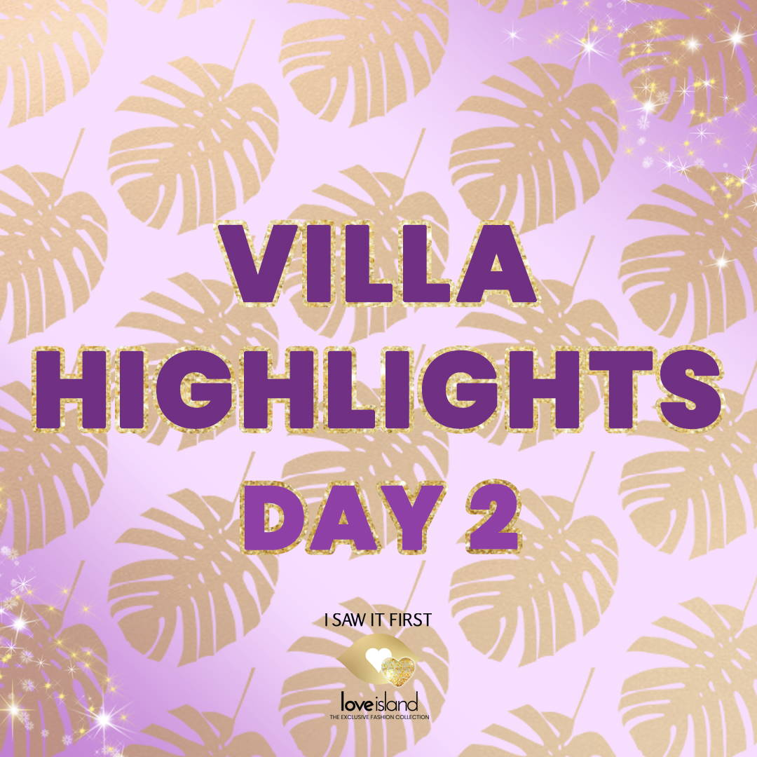 Villa Highlights: Day 2