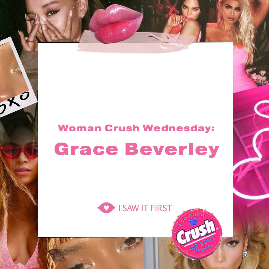 Woman Crush Wednesday: Grace Beverley