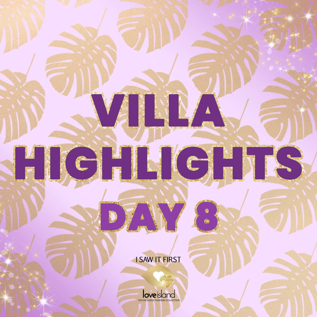 Villa Highlights: Episode 8