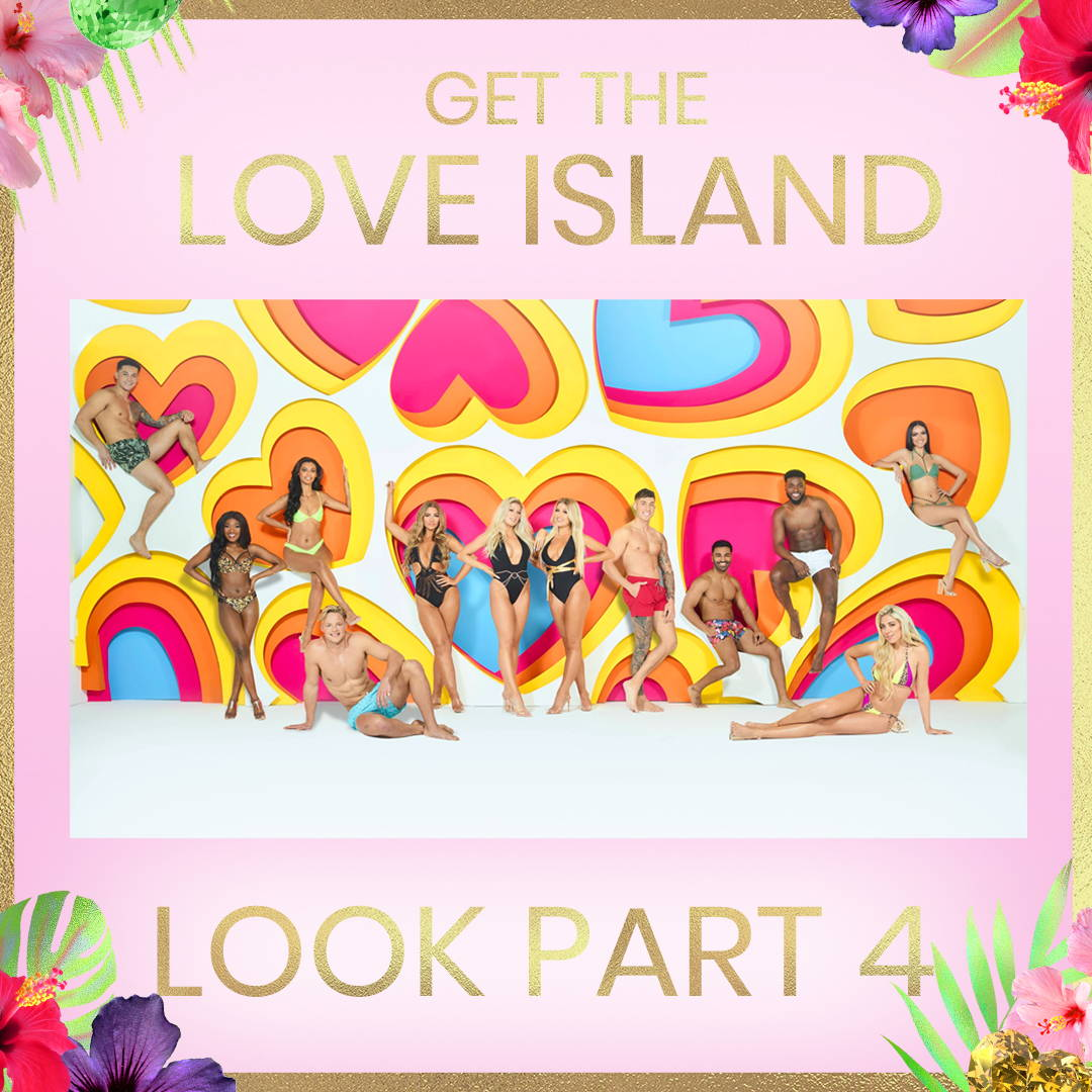 Get The Love Island Look: Part 4
