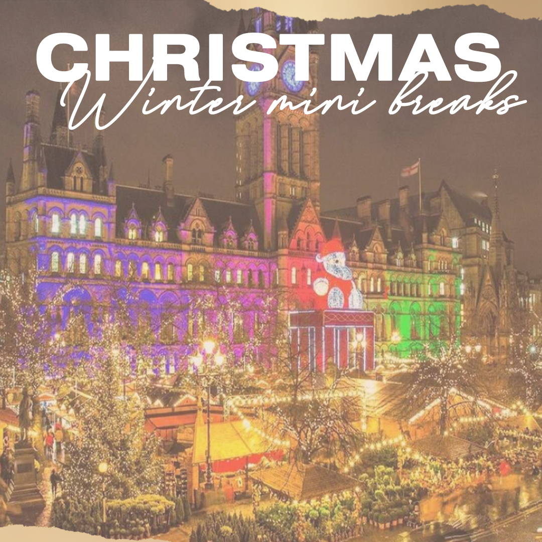 Winter/ Christmas Mini Breaks