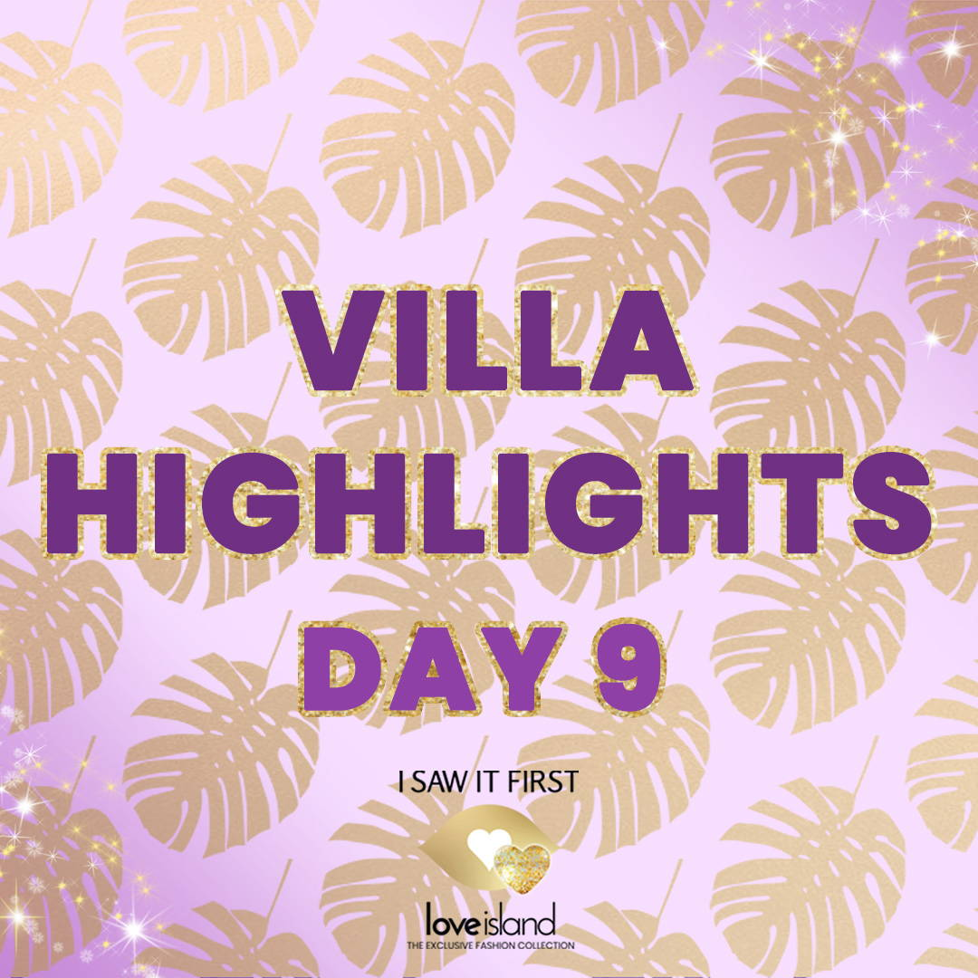Villa Highlights: Day 9